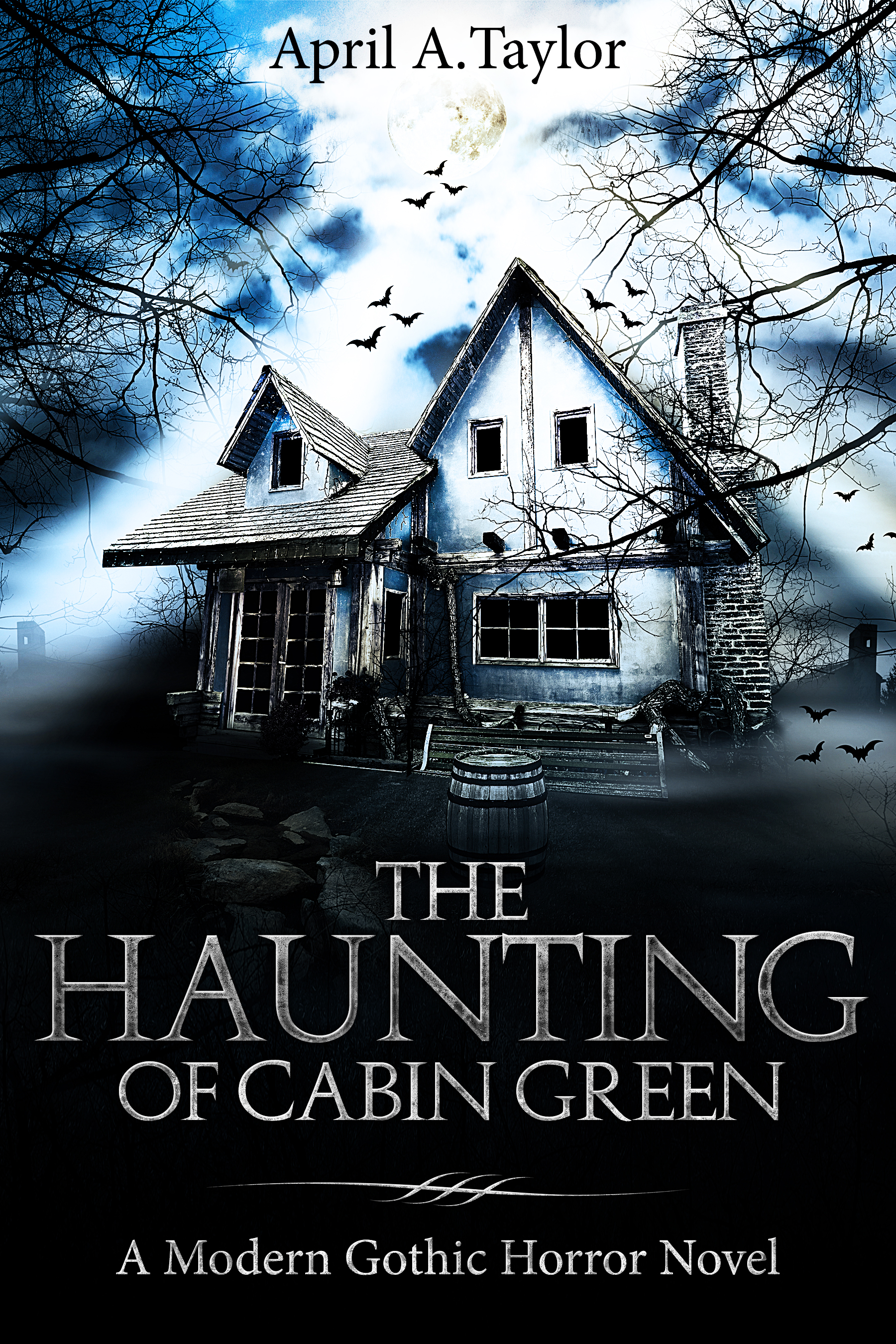 The Haunting of Cabin Green A Modern Gothic Horror Novel Best Horror Books of 2018