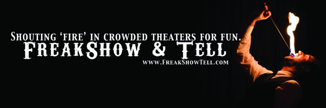 FreakShow & Tell Review